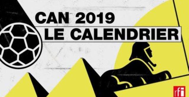 CAN 2019: Calendrier, résultats et classements de la Coupe d'Afrique